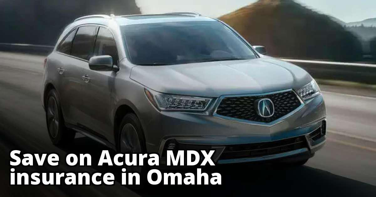 Affordable Acura MDX Insurance In Omaha NE - Acura insurance